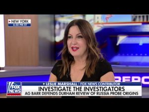 Russia Probe Origins and Impeachment Inquiry – Leslie Marshall on Special Report with Bret Baier 10/28/19